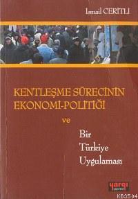 kentlesme-surecinin-ekonomi-politigi20130624141342